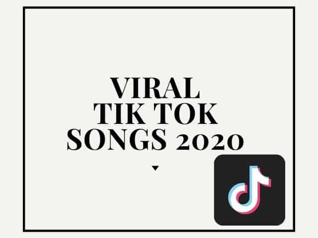 Tik Tok Songs 2020