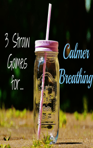 Sensory based calming breathing activity that helps relax kids while holding their attention with 3 fun games using straws