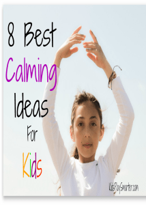 Learn the 8 best Kids calming ideas! These 8 ways are sensory based and help calm kids down when they feel anxious or over active.