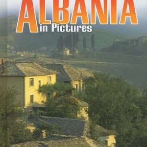 Albania-in-Pictures-Visual-Geography-Twenty-First-Century-0