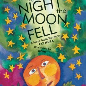 The-Night-the-Moon-Fell-A-Maya-Myth-0