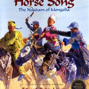Horse-Song-The-Naadam-of-Mongolia-Adventures-Around-the-World-0