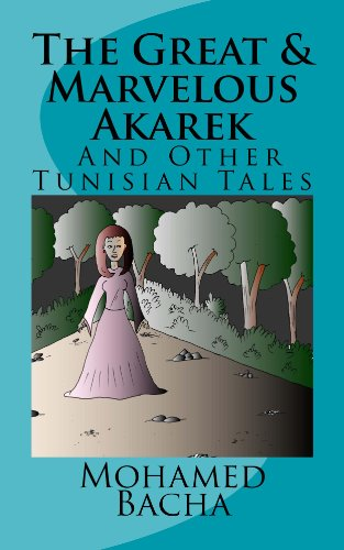 The-Enchanted-World-of-Tunisian-Folktales-Four-Fantastic-Folktales-From-Tunisia-Tales-From-Tunisia-collection-of-Tunisian-folktales-short-stories-Book-1-0
