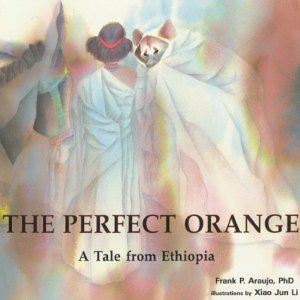 The-Perfect-Orange-A-Tale-from-Ethiopia-Toucan-Tales-Series-Vol-2-0
