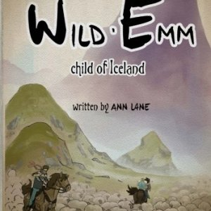 Wild-Emm-Child-of-Iceland-Emms-Icelandic-Adventures-Volume-1-0