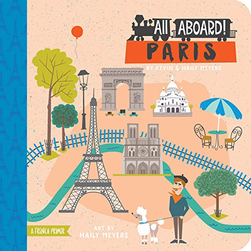 Children's books about Travel: The cover of the book All Aboard Paris