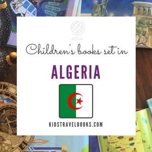 Children's books Algeria #kidstravelbooks #kidslit