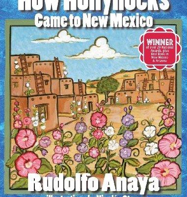 How-Hollyhocks-Came-to-New-Mexico-0