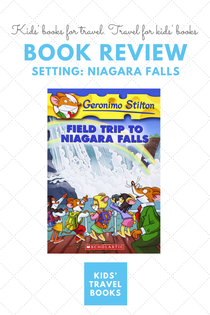 Book Review: Geronimo Stilton, Field Trip to Niagara Falls
