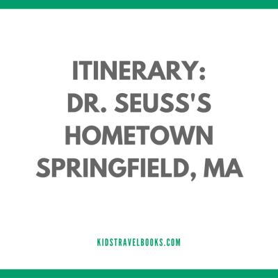 Visiting Dr. Seuss's Springfield, Massachusetts