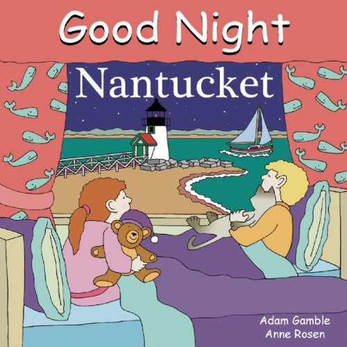 Children's books about Travel: The cover of the book Good Night Nantucket