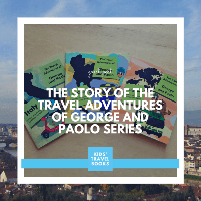 The Story of the Travel Adventures of George and Paolo Series
