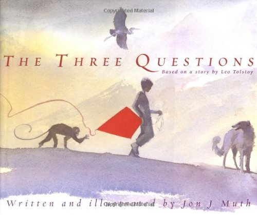 Russian culture for kids - The Three Questions: Based on a story by Leo Tolstoy
