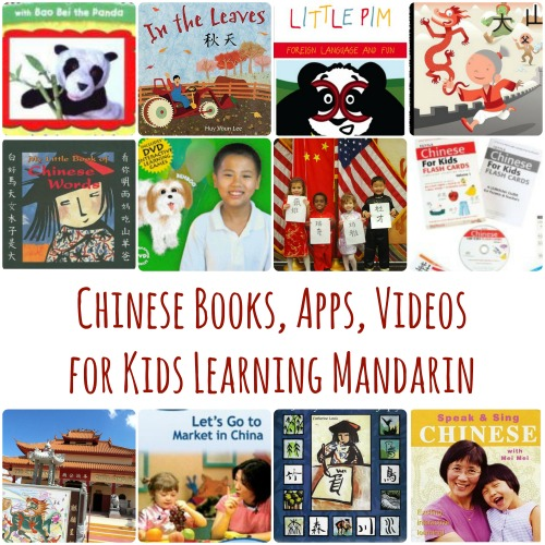 Learn Chinese with your Kids: Games, Videos, Apps, and Books