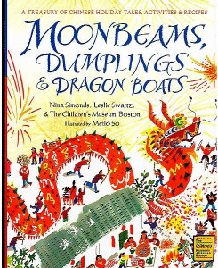 Moonbeams Dumplings and Dragonboats- Kid World Citizen