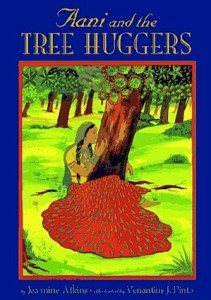 Aani and the Tree Huggers Books About India for Kids- Kid World Citizen