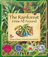The Rainforest Grew All Around Book- Kid World Citizen