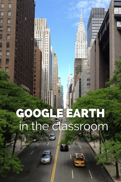 GOOGLE EARTH in the Classroom- Kid World Citizen