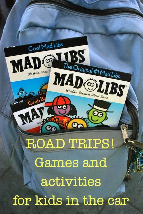 Games to play in the car for Kids on Road Trips Madlibs for the Car- Kid World Citizen