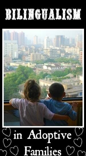 Bilingualism Adoptive Families- Kid World Citizen
