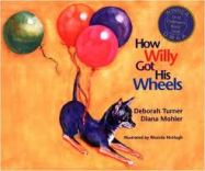 How Willy Got His Wheels- Kid World Citizen