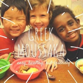 Greek Food Moussaka Recipe- Kid World Citizen