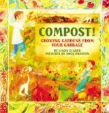 Compost Growing Gardens from Garbage- Kid World Citizen