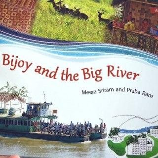 Bijoy and the Big River- Kid World Citizen