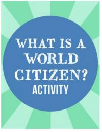 World Citizen Global Citizenship Activity Kids- Kid World Citizen