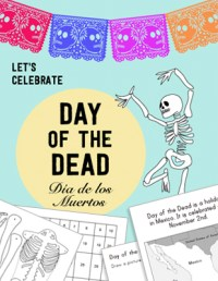 Day of the Dead Día de los Muertos Kid World Citizen activities lesson plan