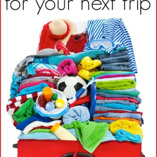 Travel with Kids: What NOT to Pack on Your Next Trip