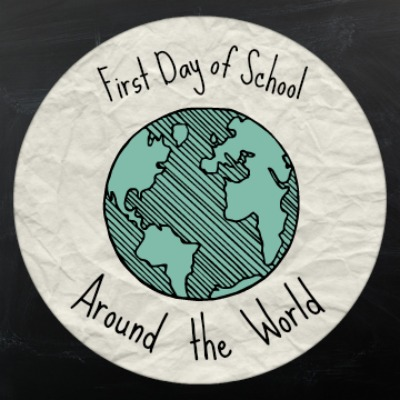 First Day of School Around the World- Kid World Citizen