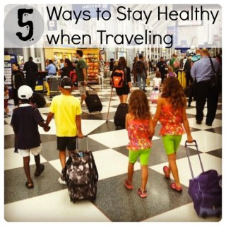 5 Tips for Staying Healthy While Traveling with Kids