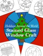 Stained Glass Window Craft Holidays Around the World Christmas