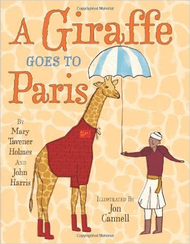Giraffe Goes to Paris- Kid World Citizen