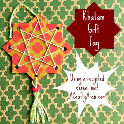 A Crafty Arab Khatam Gift Tag- Kid World Citizen