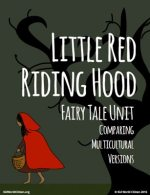 Kid World Citizen Little Red Riding Hood Around the World Fairy Tale Unit Multicultural Comparison