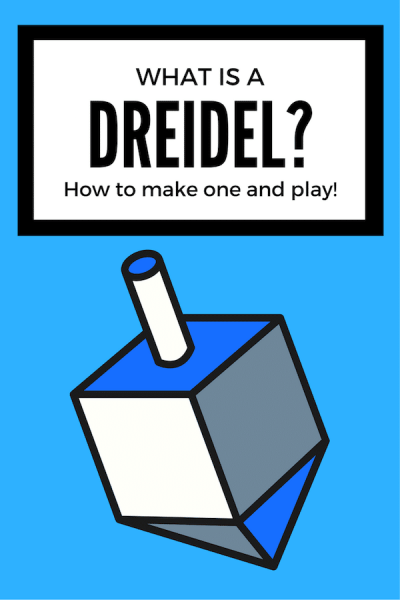 What is a Dreidel Make and Play- Kid World Citizen