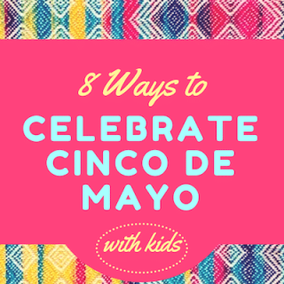 Cinco de Mayo Activities kids- Kid World Citizen