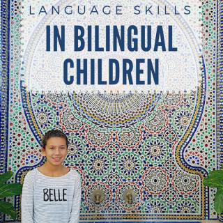 Language Skills Bilingual Children- Kid World Citizen