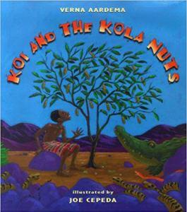 Liberia Story Kola Nuts- Kid World Citizen