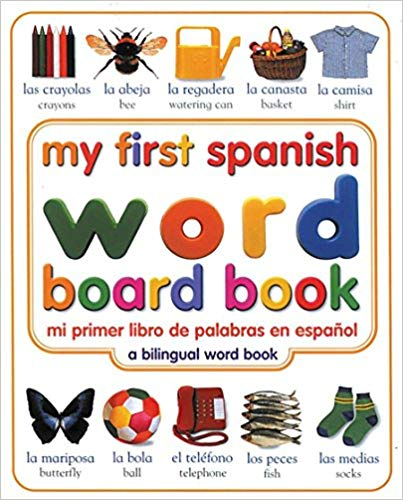 Spanish Word Board Book Toddlers- Kid World Citizen