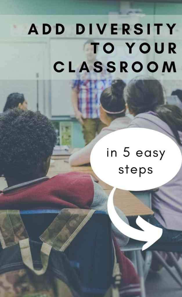 Add diversity to your classroom in 5 easy steps