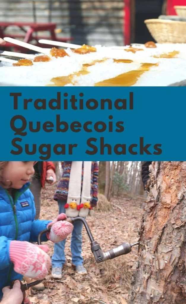 Traditional Quebecois sugar shacks