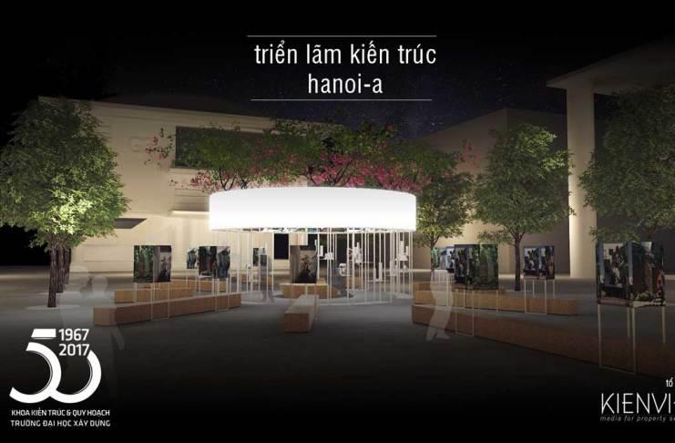 Nằm trong chuỗi hoạt động kỷ niệm 50 năm thành lập Khoa Kiến trúc – Quy hoạch [ĐH Xây dựng] Triển lãm kiến trúc Hanoi-A sẽ diễn ra ngày 10,11,12/ 11/2017 tại Phố đi bộ khu vực từ Trung tâm Thông tin văn hóa Hồ Gươm tới Nhà hàng Lục Thủy và ngày 18,19,20 /11/2017 tại khuôn viên trường ĐH Xây Dựng. Chương trình là tập hợp của 17 đơn vị gồm: 1+1>2, AHL Architects, AIF Studio, ARB, Baumschlager Eberle Asean,CUBIC, Idee Architects, Nghia-Architect, NH Village Architects, NOWA, SAA, TropiKON, TTAs, V-Architecture, Vo Trong Nghia Architects, VUUV,