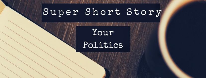 Your politics