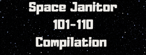Space Janitor 101-110