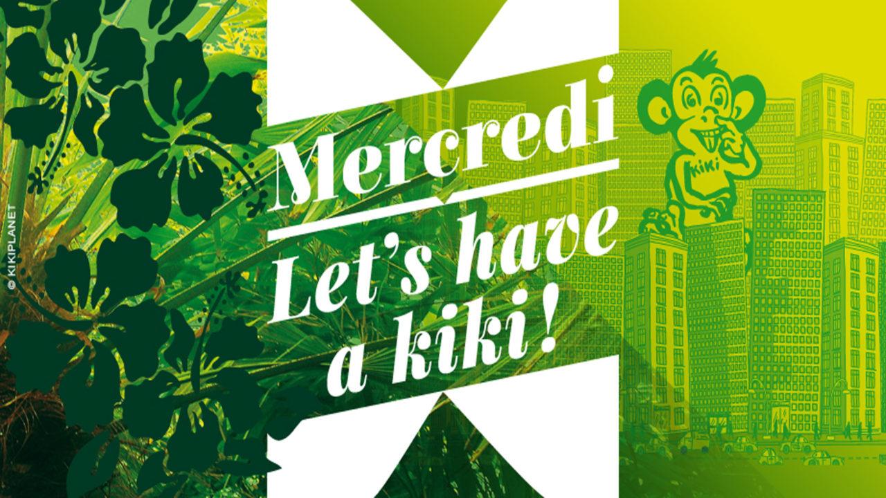 L'AFTERWORK DE KIKI – Let's have a kiki in the jungle - Kiki Factory