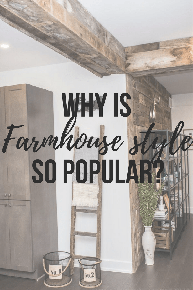 Why Is Farmhouse Style So Popular?