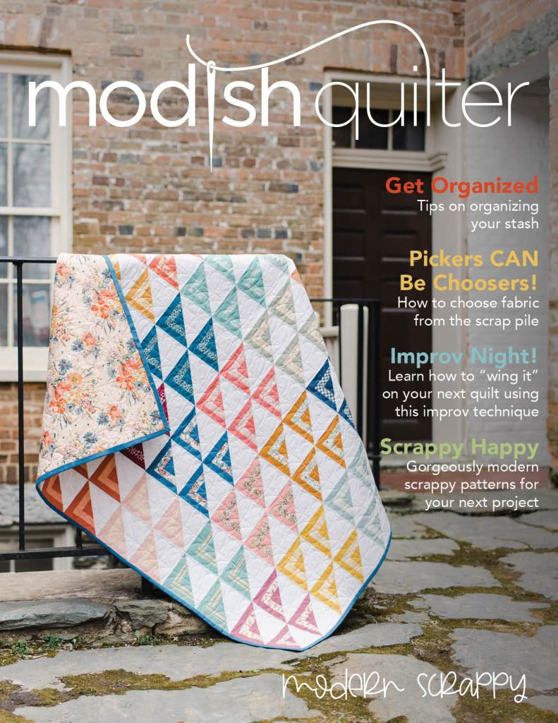 Modish Quilter Magazine cover photo for Issue 2: Modern Scrappy